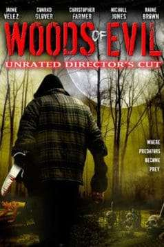Woods of Evil (2005)