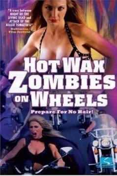 Hot Wax Zombies on Wheels (1999)