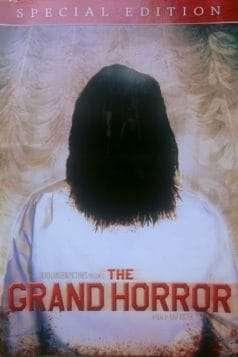 The Grand Horror (2006)