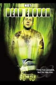 Not Dead Enough (2005)