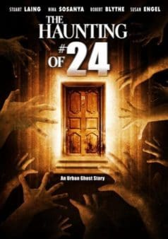 The Haunting of #24 (2007)
