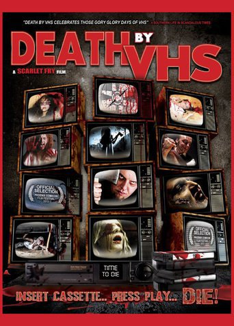 Death by VHS (2013)