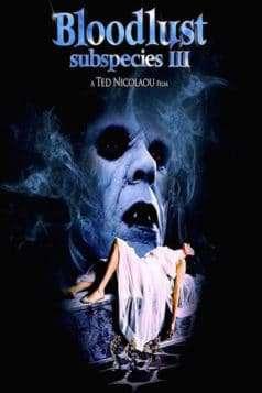 Bloodlust: Subspecies III (1994)