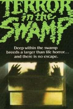Terror in the Swamp (1985)
