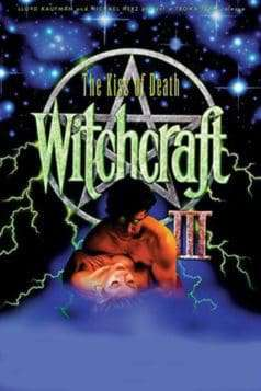 Witchcraft III: The Kiss of Death (1991)