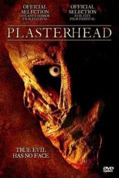 Plasterhead (2007)
