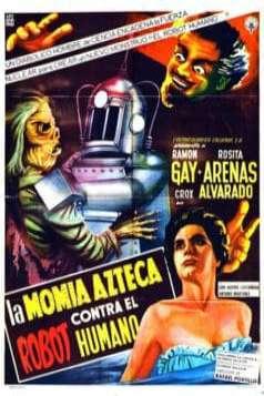 The Robot vs. The Aztec Mummy (1958)