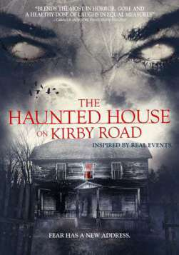 The Haunted House on Kirby Road (2016)