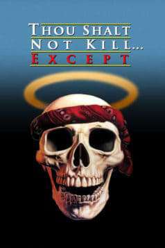Thou Shalt Not Kill... Except (1985)