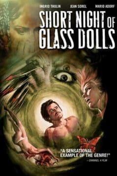 Short Night of Glass Dolls (1971)