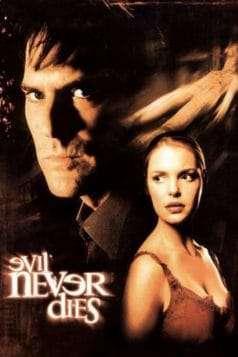 Evil Never Dies (2003)