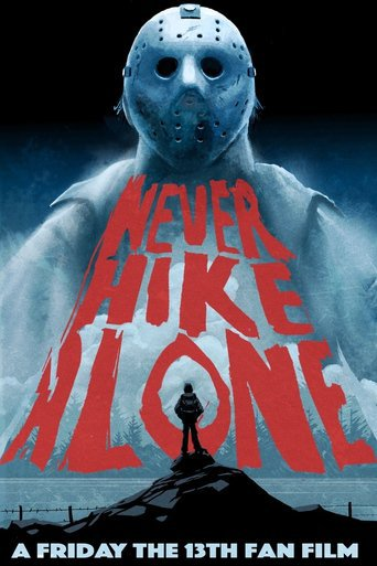 Never Hike Alone (2017) Full Movie