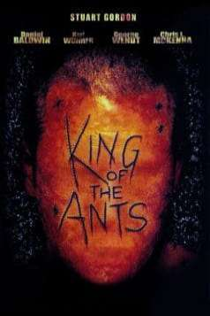 King of the Ants (2003)
