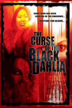 The Curse of the Black Dahlia (2007)