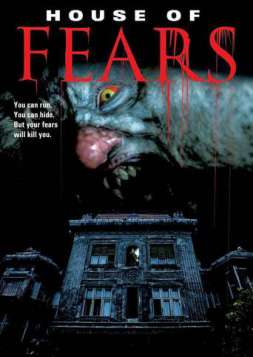House of Fears (2007)