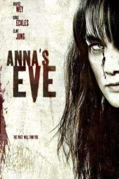 Anna's Eve (2004)