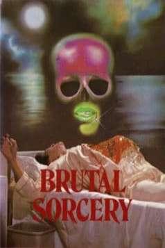 Brutal Sorcery (1983)
