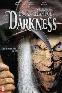 Edgar Allan Poe's Darkness (2007)