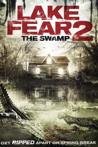 Lake Fear 2: The Swamp (2016)