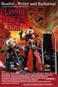 Class of Nuke 'Em High (1986)