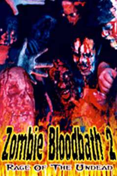 Zombie Bloodbath 2: Rage of the Undead (1995)