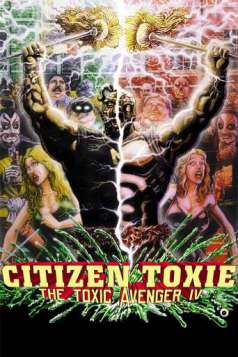 Citizen Toxie: The Toxic Avenger IV (2001)