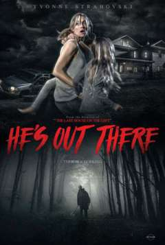 He's Out There (2017)
