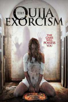 The Ouija Exorcism (2015)