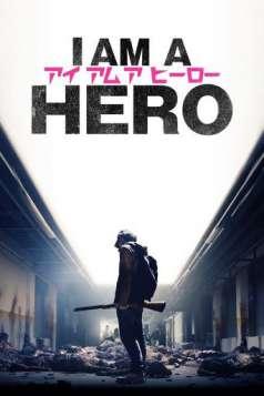 I Am a Hero (2015)