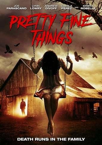 Pretty Fine Things (2018)