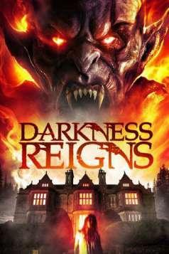 Darkness Reigns (2017)