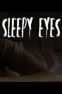 Sleepy Eyes (Horror Short)
