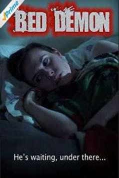 Bed Demon (Horror Short)