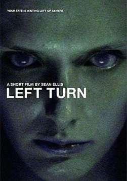 Left Turn (Horror Short)