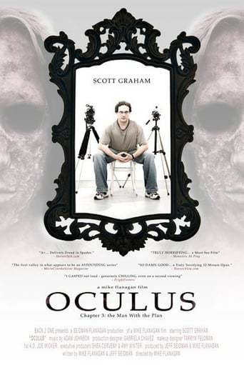 Oculus: Chapter 3 - The Man with the Plan (2006)