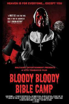 Bloody Bloody Bible Camp (2012)
