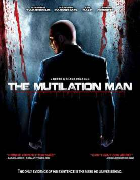 The Mutilation Man (2011)