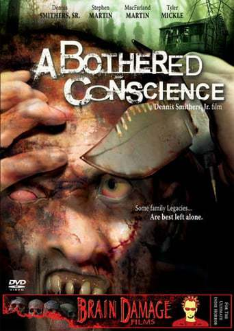 A Bothered Conscience (2006)