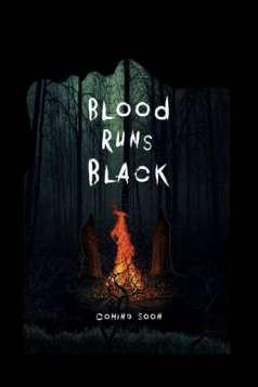 Blood Runs Black (2014)