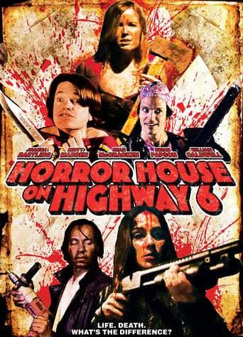 Horror House on Highway 6 (2014)