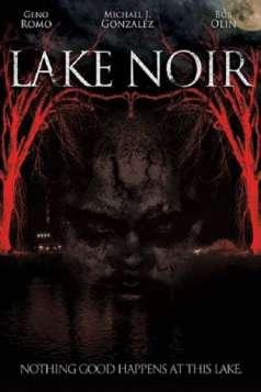 Lake Noir (2013)