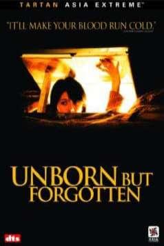 Unborn But Forgotten (2002)