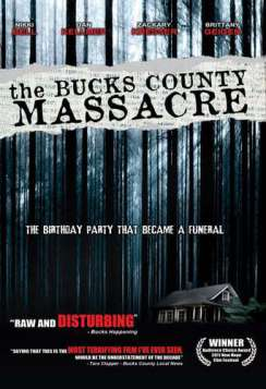 The Bucks County Massacre (2010)