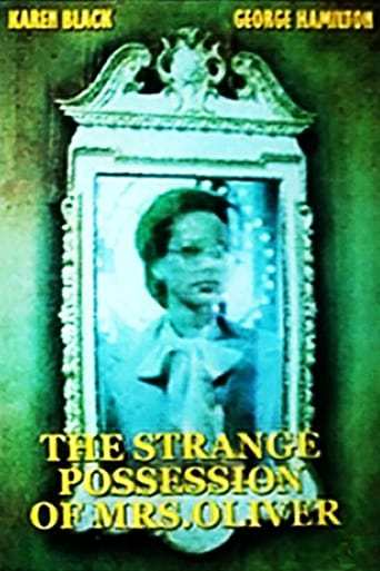 The Strange Possession of Mrs. Oliver (1977) Full Movie