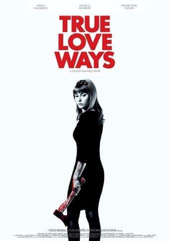 True Love Ways (2014)