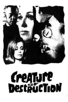 Creature of Destruction (1967)