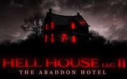 Hell House 2: The Abaddon Hotel Coming This September