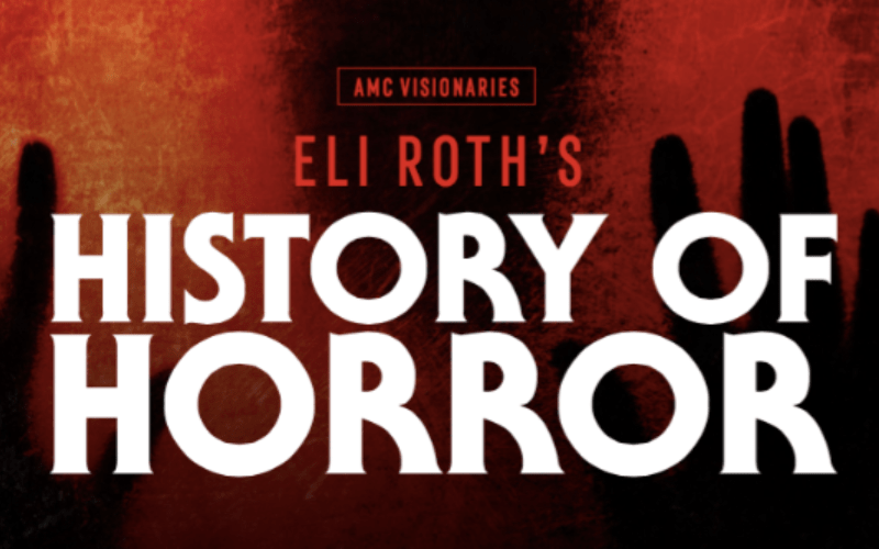"""Eli Roth to Host """"History of Horror"""" TV Series"""