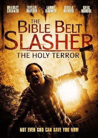 Bible Belt Slasher: The Holy Terror (2013)