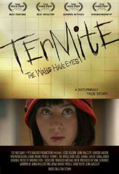 Termite: The Walls Have Eyes (2011)